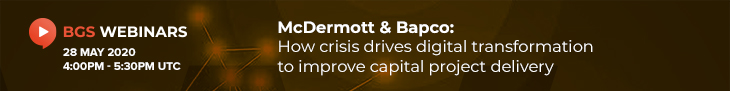 McDermott & Bapco: How crisis drives digital transformation to improve capital project delivery
