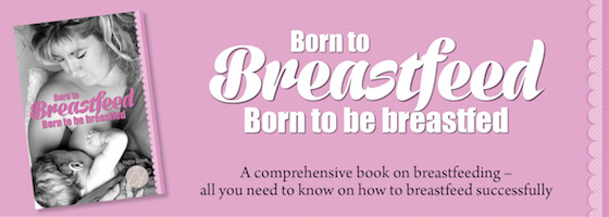 Born to Breastfeed, Born to be Breastfed