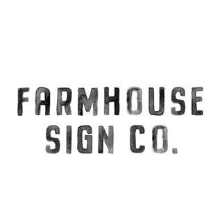 Farmhouse Sign Co.