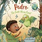 Pedro the Puerto Rican Parrot Beverly Jatwani and Sunita Chawdhary