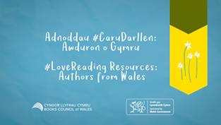 Adnoddau #CaruDarllen: Awduron o Gymru image