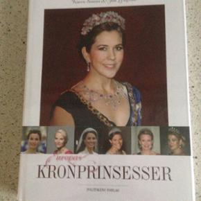 Europas kronprinsesser, ny og stadig i i - Esbjerg - Europas kronprinsesser, ny og stadig i indpakning, 200kr