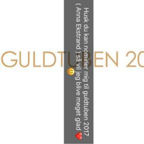 Husk du kan nominer mig til GULDTUBEN 20 - Århus - Husk du kan nominer mig til GULDTUBEN 2017 så vil jeg blive meget glad ❤️