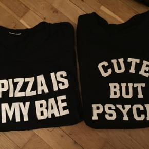 Pizza is my bae Cute but psycho pris pr  - Odense - Pizza is my bae Cute but psycho pris pr stk - men bud modtages - Odense