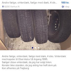4 stks. Vinterdæk med kapsler til Obel  - Århus - 4 stks. Vinterdæk med kapsler til Obel Astra 1,6 årgang 1995. Sælger disse vinterdæk, da jeg har solgt bilen. Kender ikke standen, da jeg aldrig har haft dem på. Kan afhentes på Trøjborg - Århus
