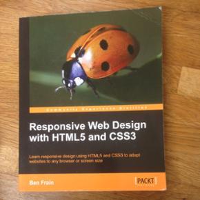 Responsive web design with HTML5 and CSS - Århus - Responsive web design with HTML5 and CSS3 af Ben Frain - Århus