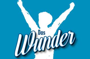 DAS WUNDER - bewegendes Musical-Highlight rund um die WM 1954