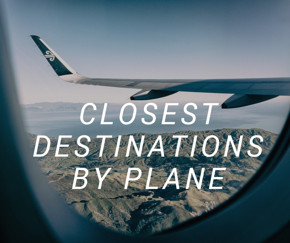 Jogging destinations closest to you by plane