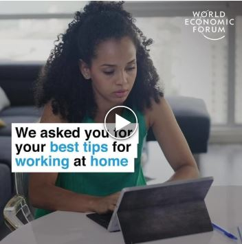 World Economic Forum best tips to work from home video