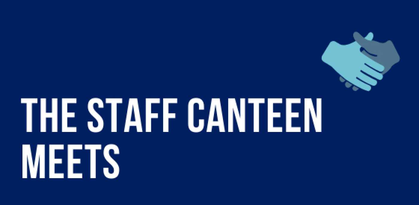 The Staff Canteen Meets