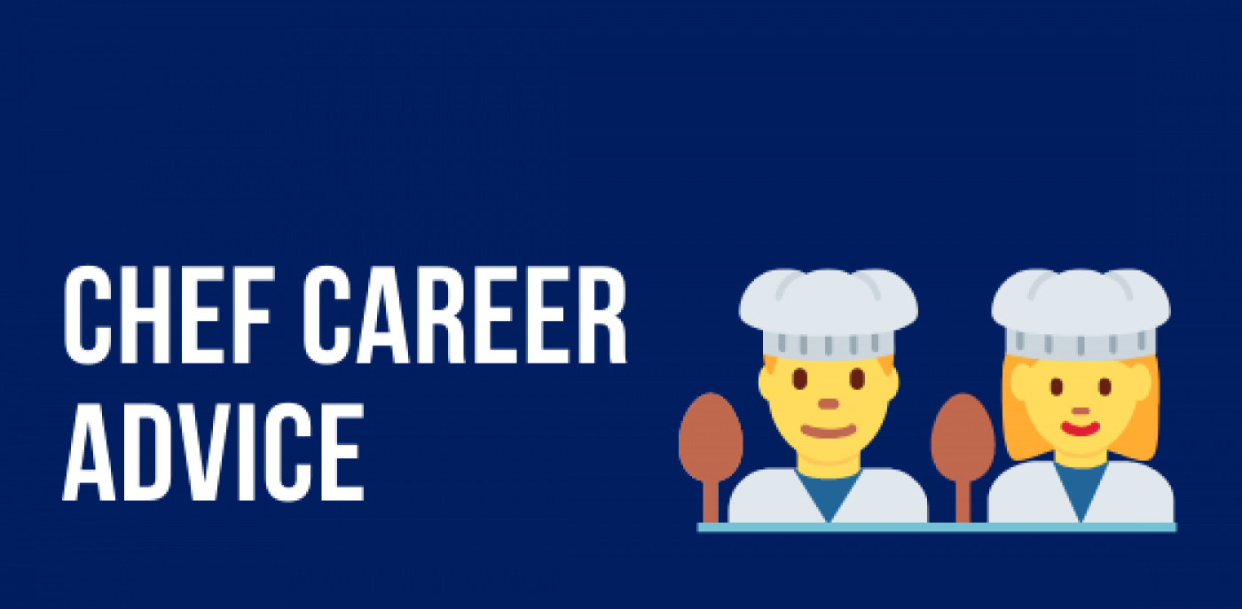 Chef Career Advice