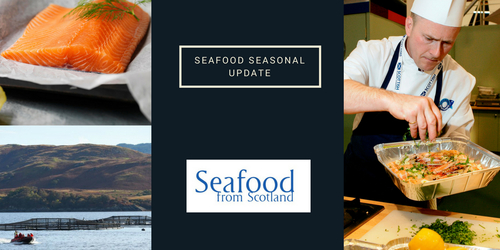 Seafood Seasonal update - May 2018
