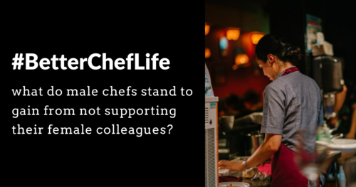 WILL ANYONE STAND UP FOR FEMALE CHEFS?