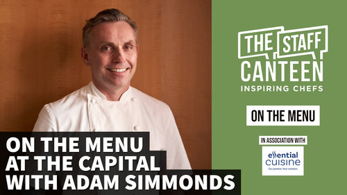 On The Menu at The Capital with Adam Simmonds