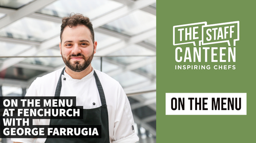 On the Menu at Fenchurch with George Farrugia