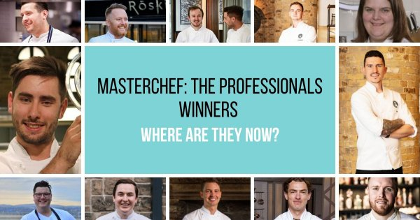 MasterChef: The Professionals winners - where are they now?