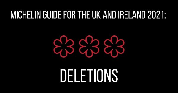 Michelin Guide UK 2021: Deletions