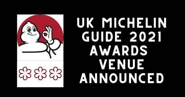 Michelin Guide UK 2021: public tickets to be made available for this year's awards ceremony