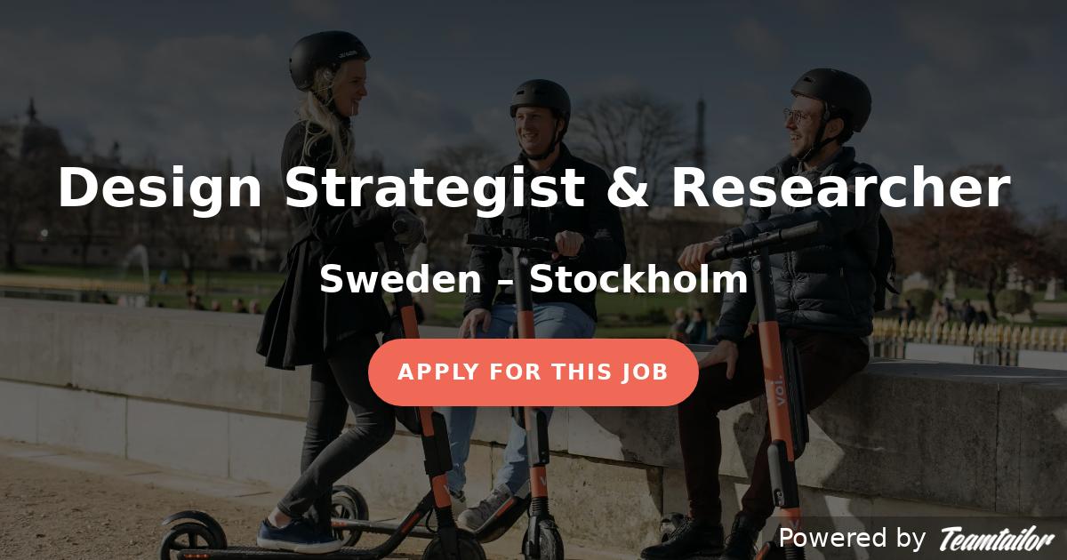 Design Strategist & Researcher - VOI Technology AB