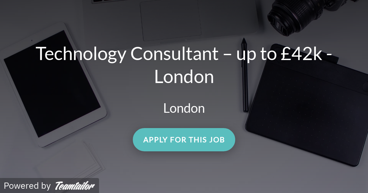 Technology Consultant – up to £42k - London - Hannelius