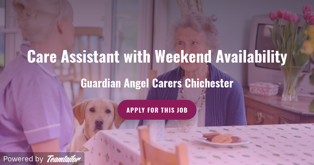 Care Assistant with Weekend Availability - Guardian Angel Carers