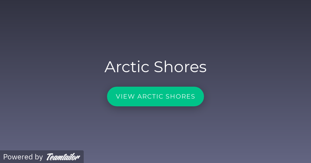 Arctic Shores - Join the team