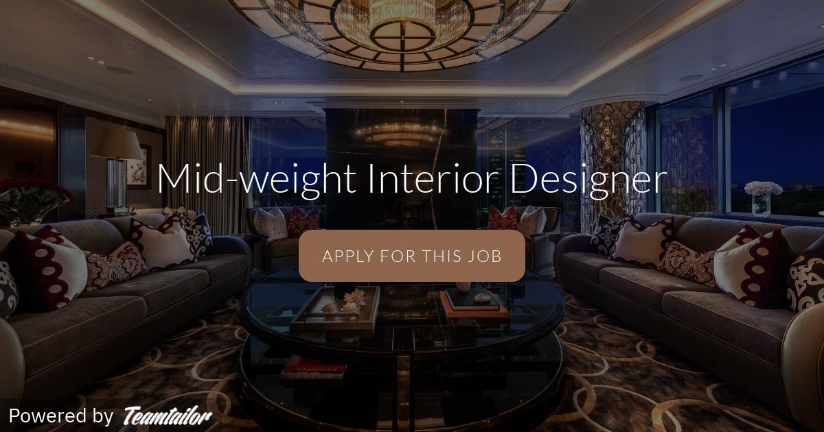 Interior Designer Mid Weight With Ff E Focus Winch Design