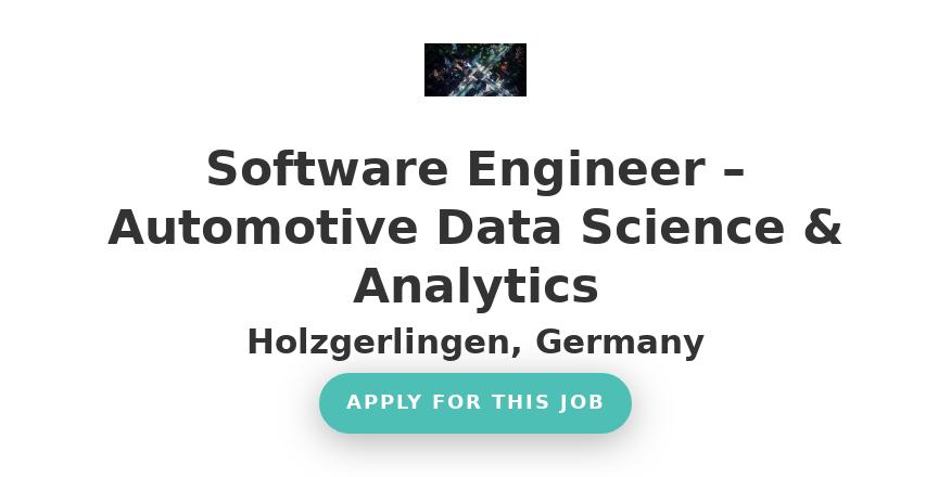 Software Engineer – Automotive Data Science & Analytics