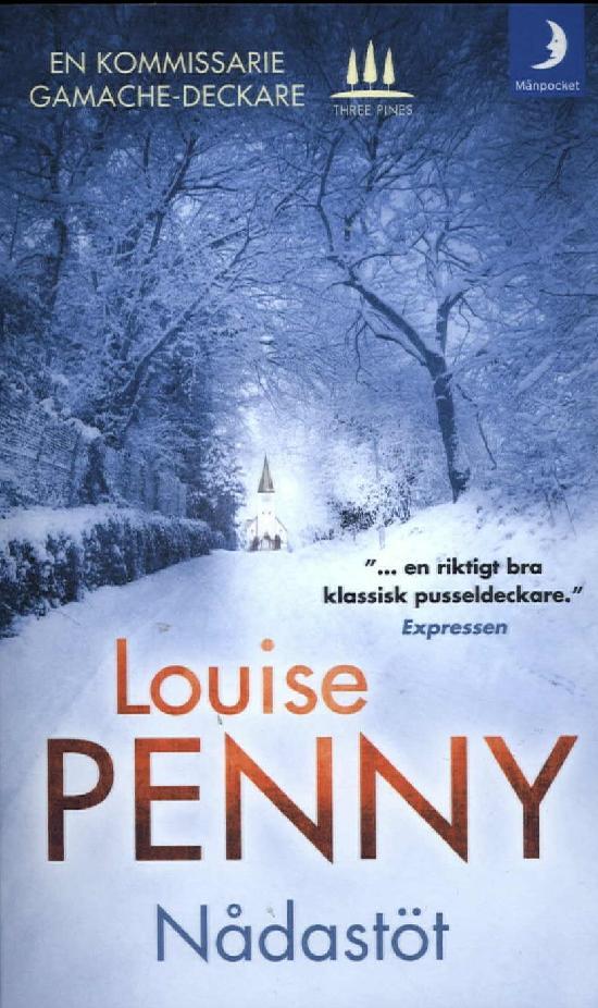 Penny, Louise: Nådastöt