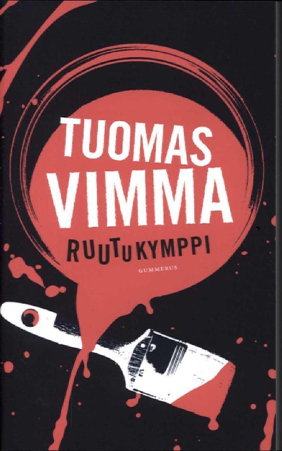 Vimma, Tuomas: Ruutukymppi