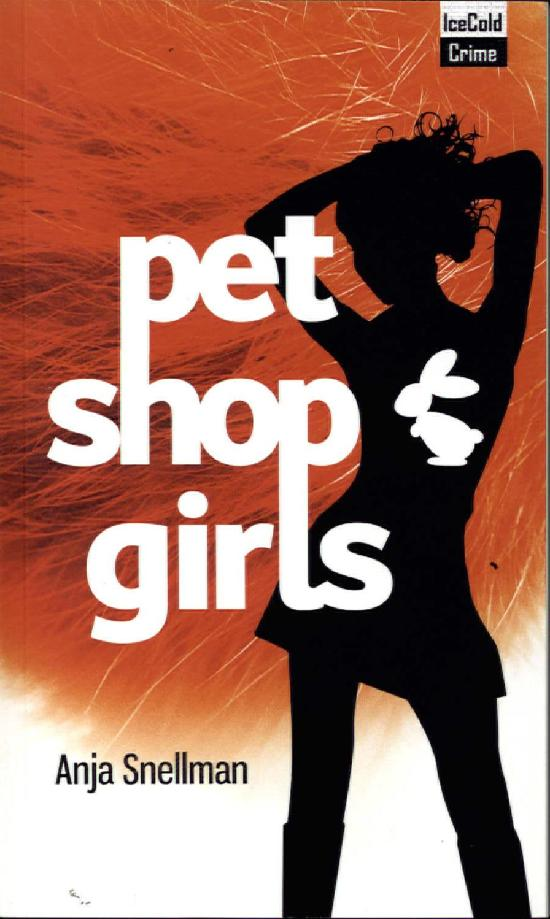 Snellman, Anja: Pet Shop Girls