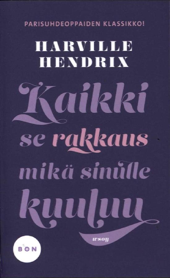 Hendrix, Harville: Kaikki se rakkaus mikä sinulle kuuluu