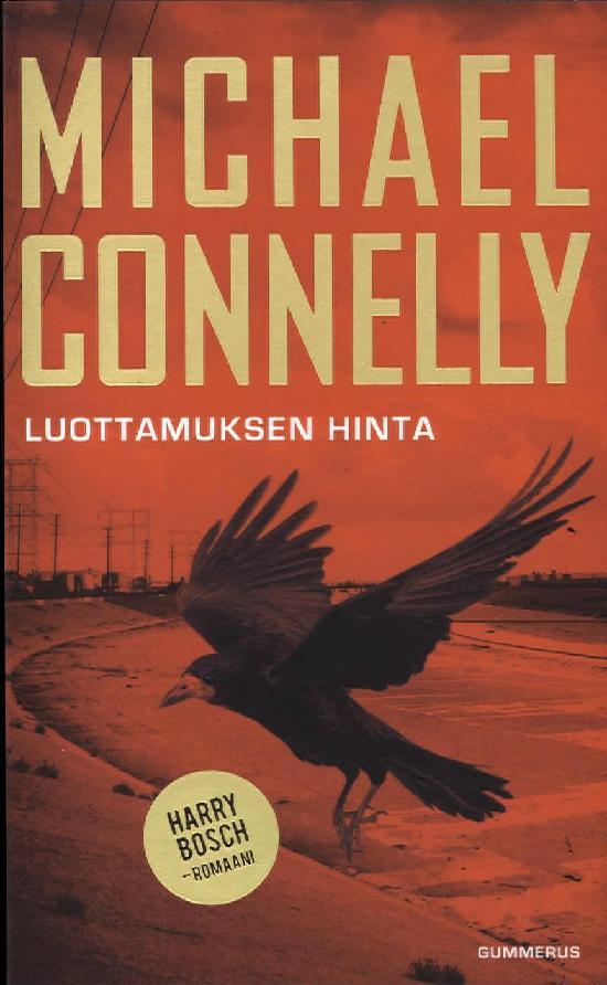 Connelly, Michael: Luottamuksen hinta