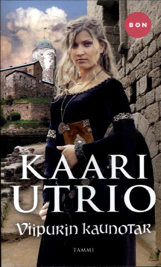 Utrio, Kaari: Viipurin kaunotar