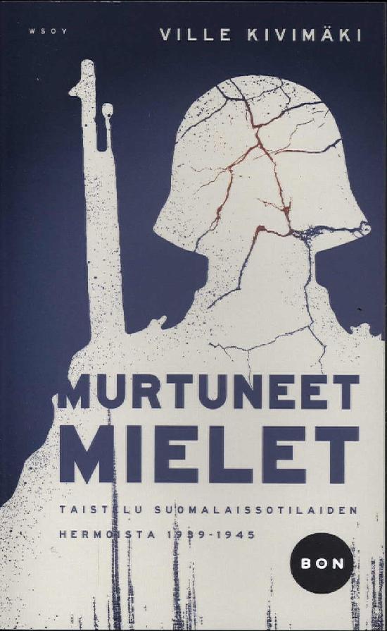 Kivimäki, Ville: Murtuneet mielet