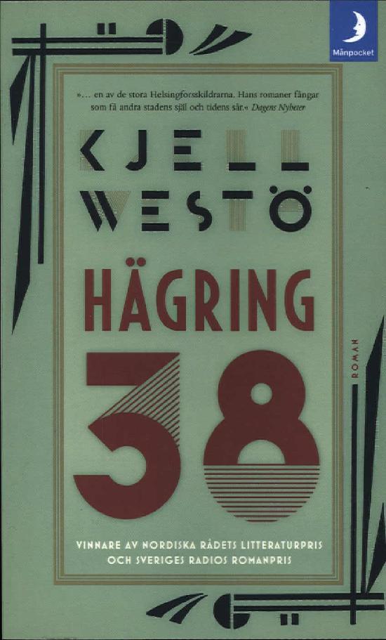 Westö, Kjell: Hägring 38