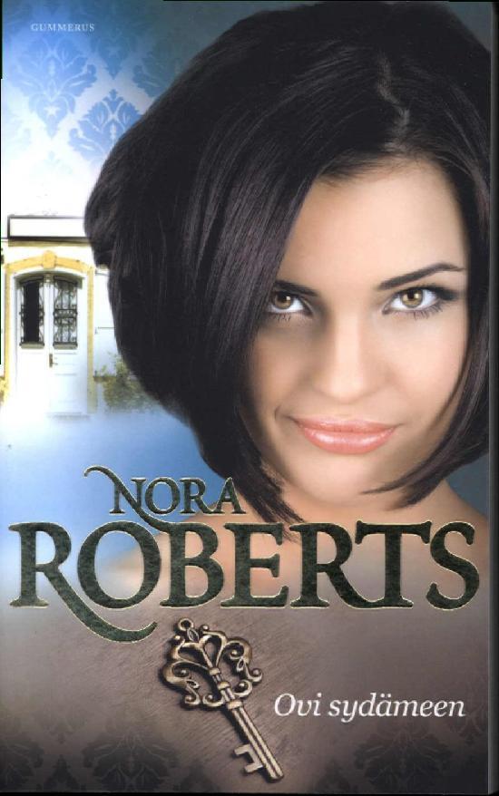 Roberts, Nora: Ovi sydämeen