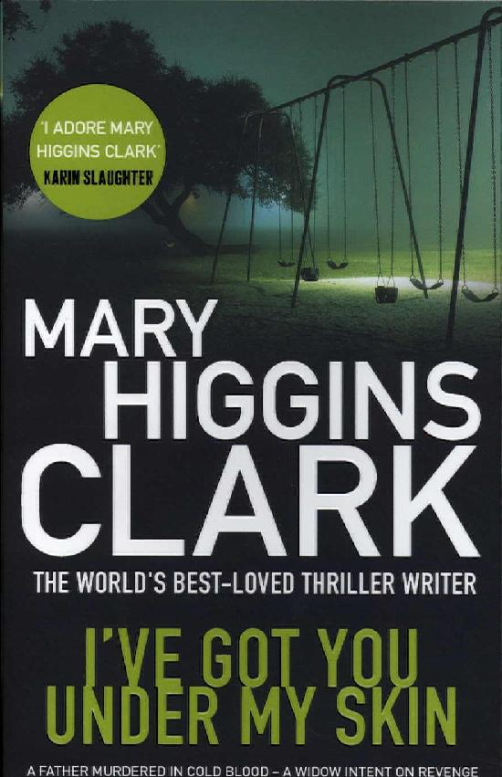 Higgins Clark, Mary: I've Got You under My Skin