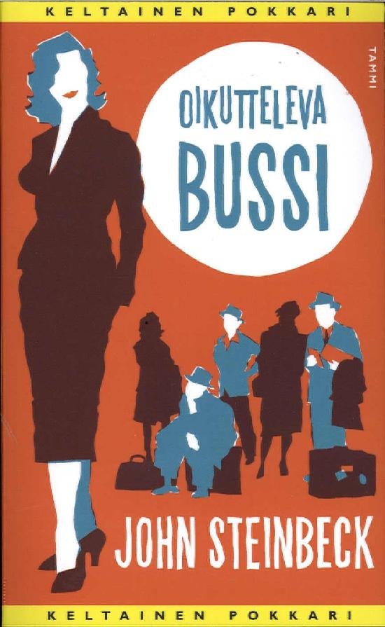 Steinbeck, John: Oikutteleva bussi