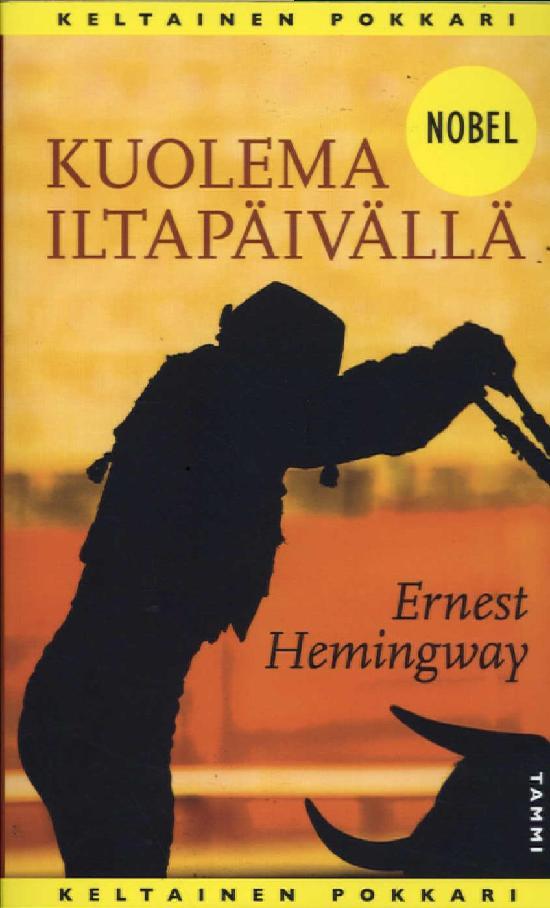 Hemingway, Ernest: Kuolema iltapäivällä