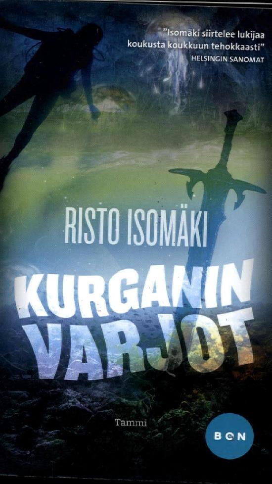 Isomäki, Risto: Kurganin varjot