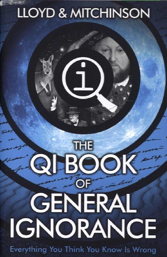 QI: The QI book of General Ignorance