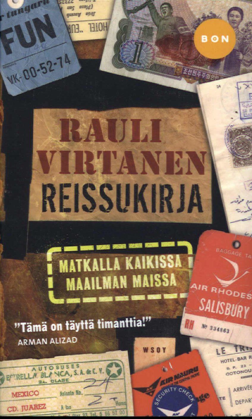 Virtanen, Rauli: Reissukirja - Matkalla kaikissa maailman maissa