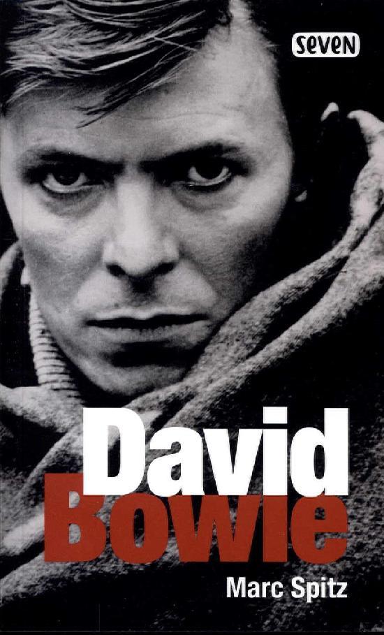 Spitz, Marc: David Bowie