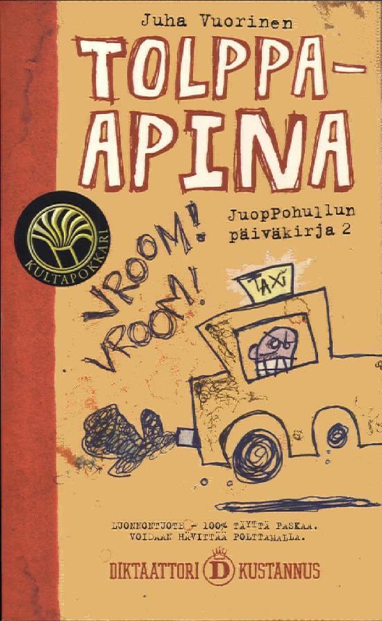 Vuorinen, Juha: Tolppa-apina (Juoppohullun päiväkirja 2)