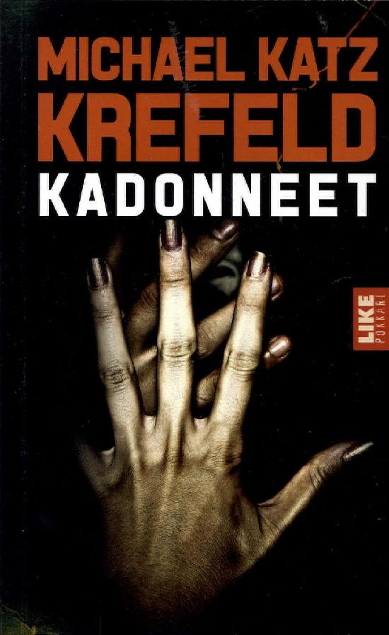 Katz Krefeld, Michael: Kadonneet