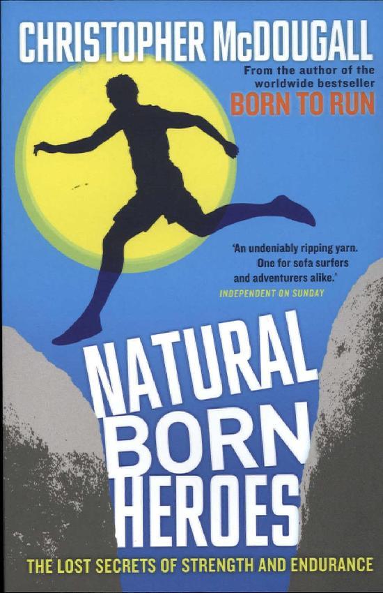 McDougall, Chris: Natural Born Heroes