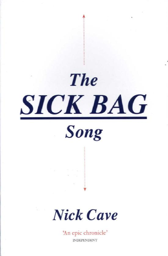 Cave, Nick: The Sick Bag Song