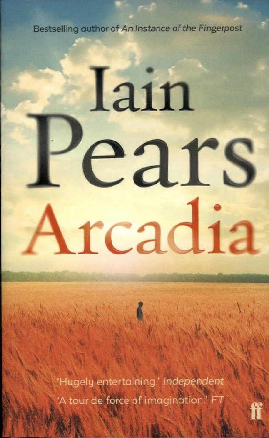Pears, Iain: Arcadia