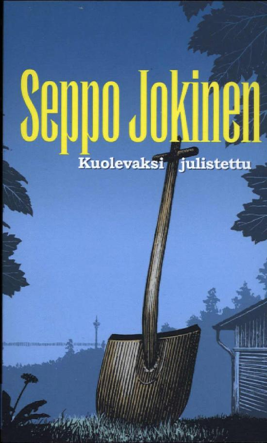 Jokinen, Seppo: Kuolevaksi julistettu